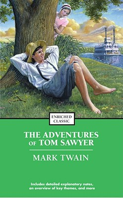 The Adventures of Tom Sawyer By Twain, Mark/ Harad, Alyssa/ Johnson, Cynthia Brantley (EDT)