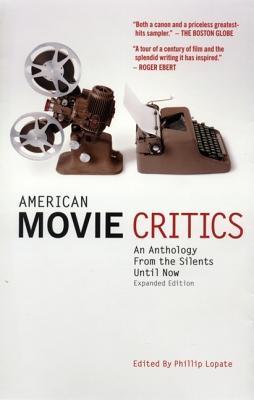 American Movie Critics By Lopate, Phillip (EDT)
